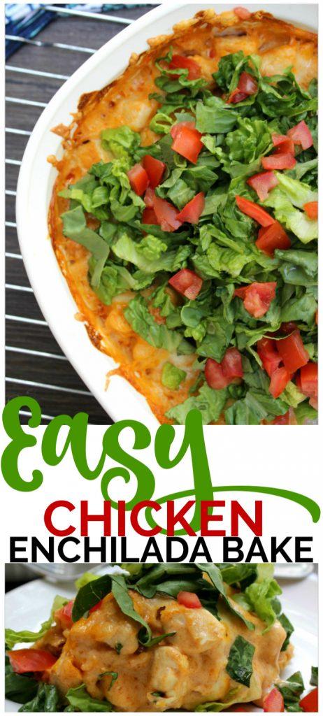 Easy Chicken Enchilada Bake pinterest image