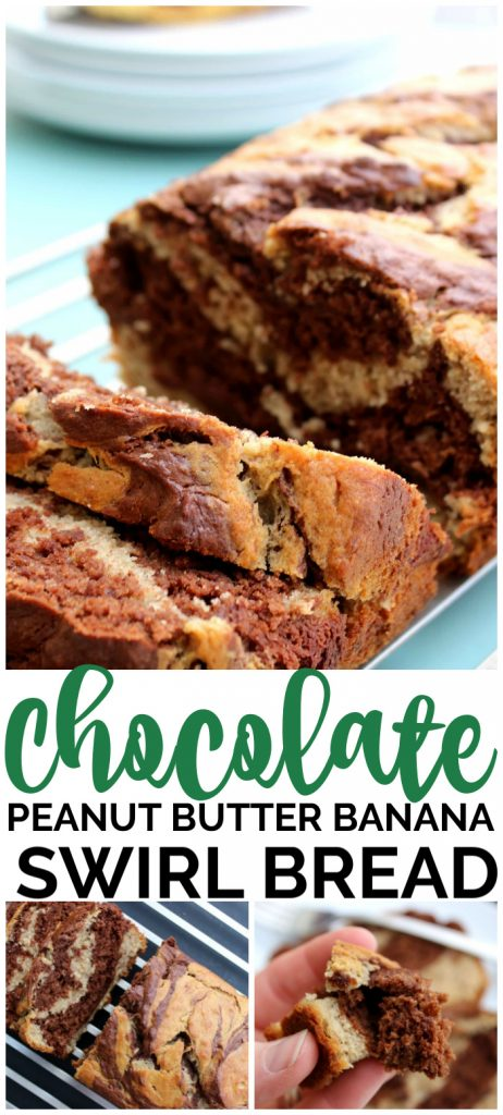 Chocolate Peanut Butter Banana Swirl Bread pinterest image