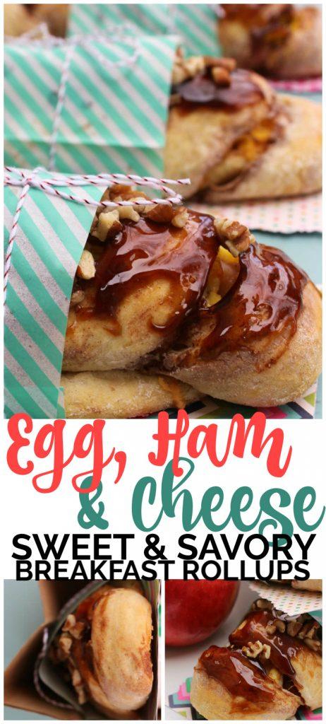Egg, Ham & Cheese Sweet & Savory Breakfast Roll Ups pinterest image