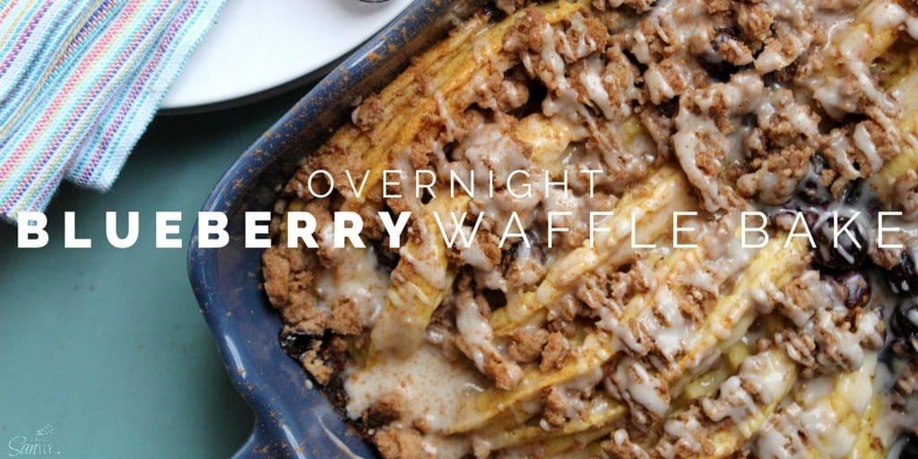 Overnight Blueberry Waffle Bake Twitter