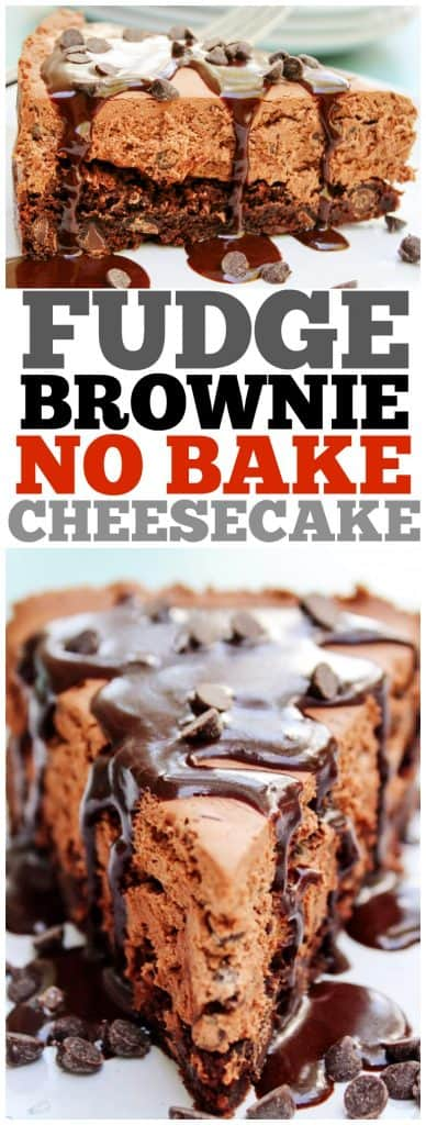 fudge brownie no-bake cheesecake, hot fudge, chocolate chips, chocolate cheesecake, brownie, no bake cheesecake recipe