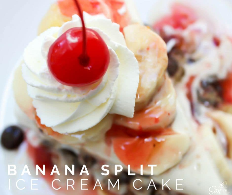 Banana Split Ice Cream Cake FB