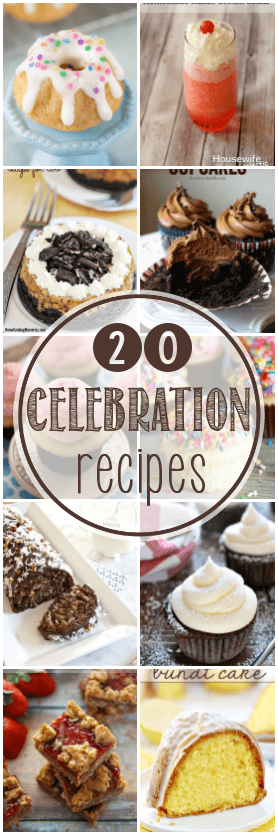 20 Recipes Perfect for Celebrations Collage