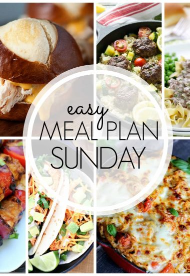Easy Meal Plan Sunday {Week 53}