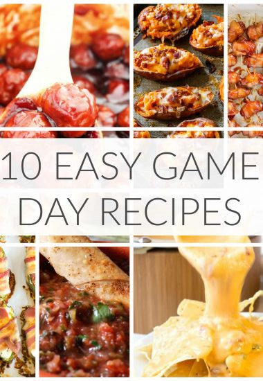 10 Easy Game Day Recipes