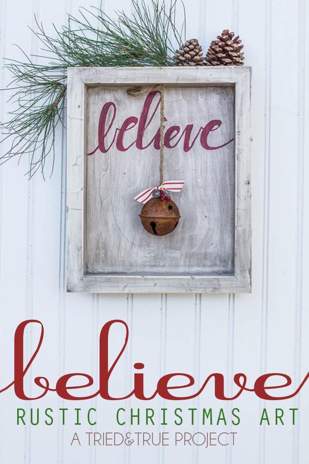 """BELIEVE"" RUSTIC CHRISTMAS ART"