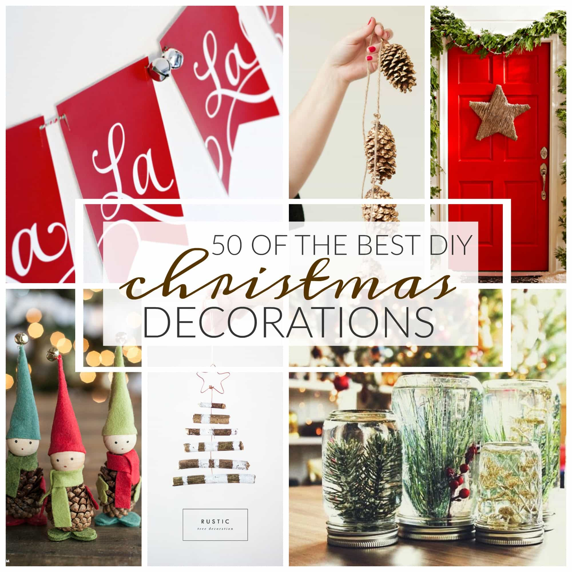 50 of the Best DIY Christmas Decorations - A Dash of Sanity