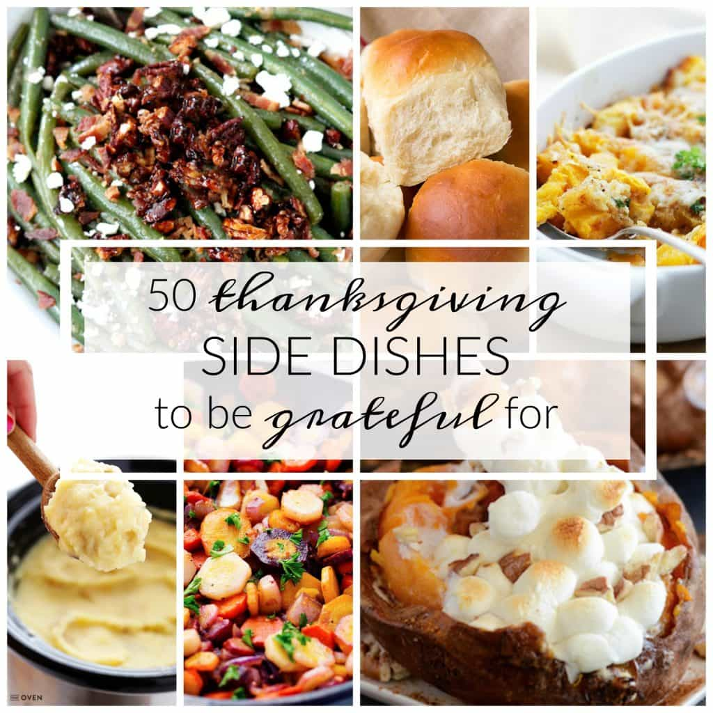 50 Thanksgiving Side Dishes to be Grateful For