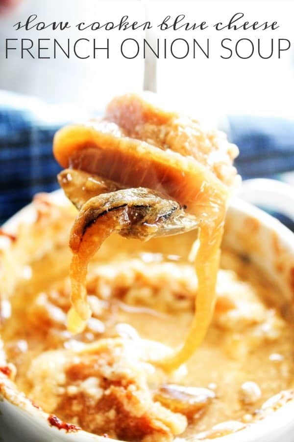 Slow Cooker Blue Cheese French Onion Soup is a bold & flavorful twist on classic French Onion Soup. It's simple yet delicious, and perfect for the holidays.