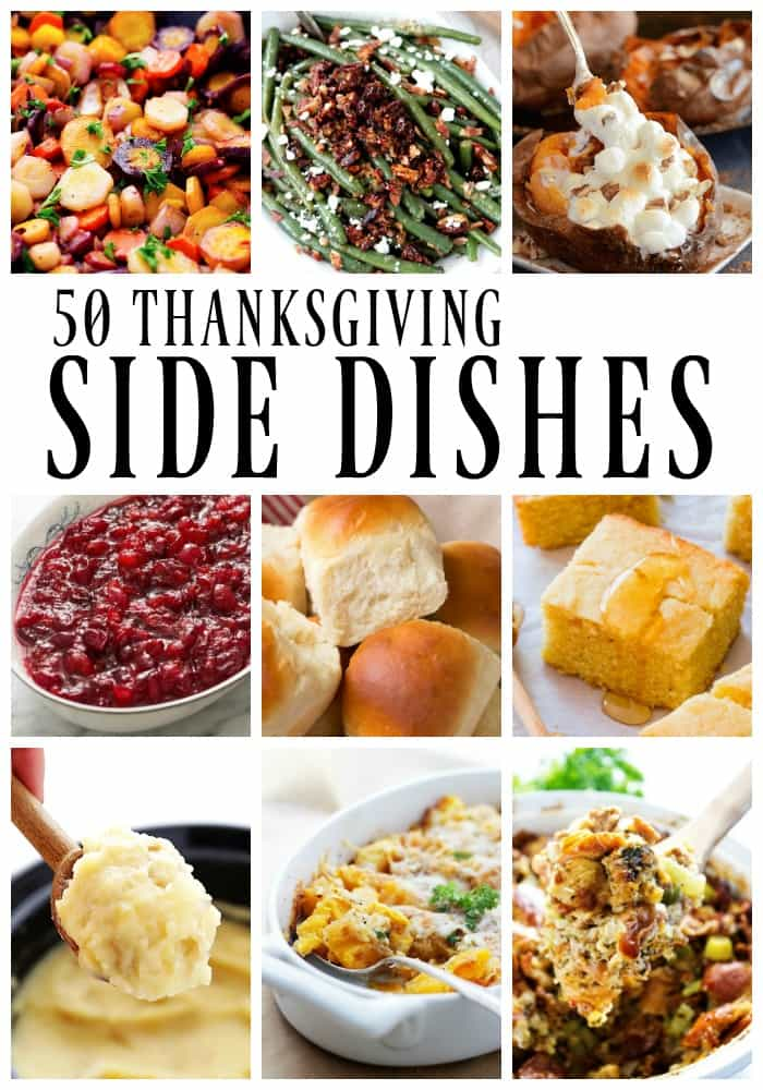 50 Thanksgiving Side Dishes To Be Grateful For - traditional to modern twists, from slow cooker to the oven baked; we have all of your favorites covered.