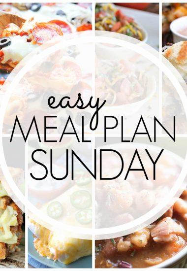 Easy Meal Plan Sunday {Week 72}