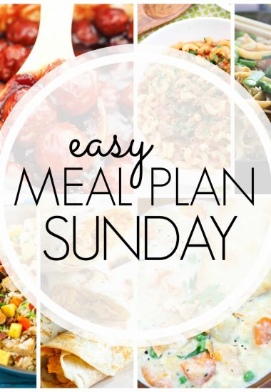 Easy Meal Plan Sunday {Week 73}