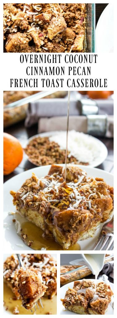 Overnight Coconut Cinnamon Pecan French Toast Casserole - Elevate your morning breakfast with this deliciously easy, make-ahead-breakfast casserole. overnight-coconut-cinnamon-pecan-french-toast-casserole-pin-long