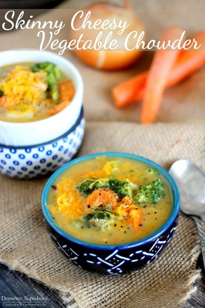 Skinny Cheesy Vegetable Chowder