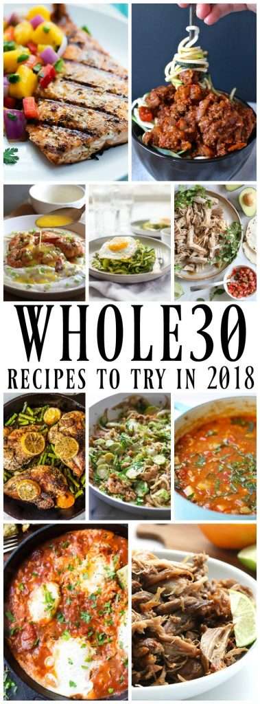 50 of the Best Whole30 Recipes - Mouthwatering dishes that range from simple to a little more intricate, all of these need to be made in 2019.
