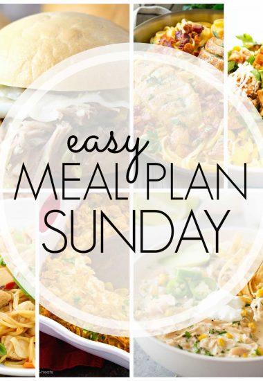 Easy Meal Plan Sunday {Week 87}