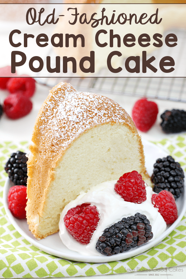 OLD-FASHIONED CREAM CHEESE POUND CAKE
