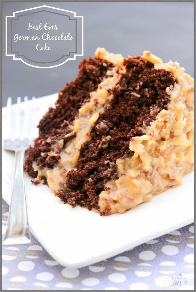 Best Ever German Chocolate Cake A Moist And Traditional Coconut Pecan Frosting Layer Upon Of Goodness