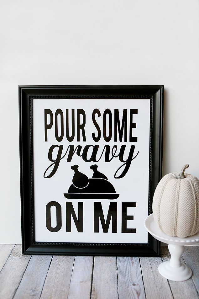 "Pour Some Gravy on Me"" free printable"